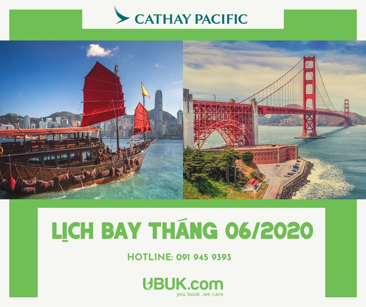 LỊCH BAY THÁNG 06/2020 CỦA CATHAY PACIFIC